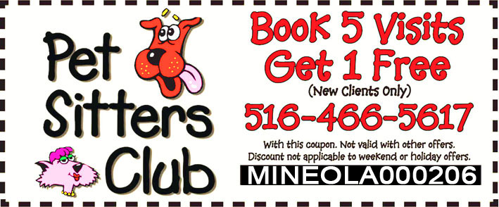 Pet Sitters Club Exclusive Offer for Mineola Visitors - Book 5 Visits Get 1 Free - Limited Time Offer!
