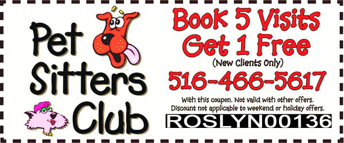Pet Sitters Club Exclusive Offer for our Roslyn Visitors - Book 5 Visits Get 1 Free - Limited Time Offer!