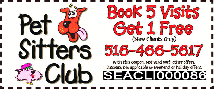 Pet Sitters Club Exclusive Offer for our Sea Cliff Visitors - Book 5 Visits Get 1 Free - Limited Time Offer!