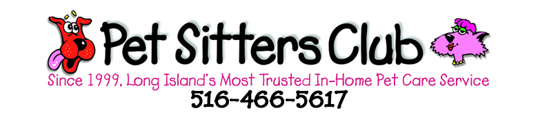 Long Island Pet Sitting and Dog Walking. Pet Sitters Club, Inc. Serving Long Islands North Shore since 1999